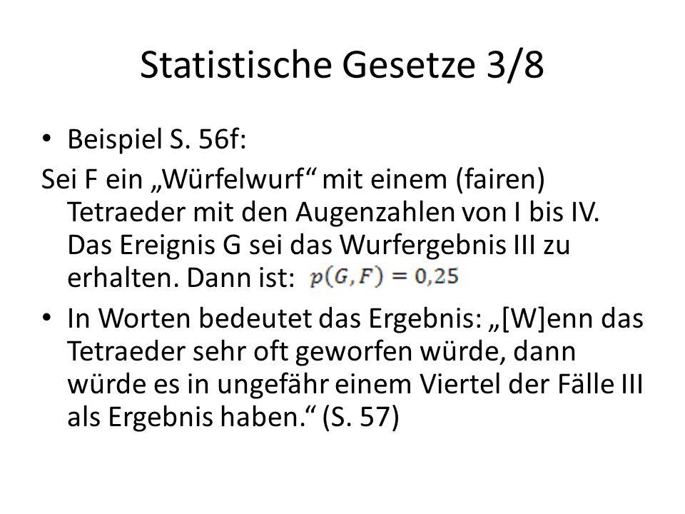 """Statistische Gesetze 3/8 Beispiel S. 56f: Sei F ein """"Würfelwurf"""" mit einem (fairen) Tetraeder mit den Augenzahlen von I bis IV. Das Ereignis G sei das"""