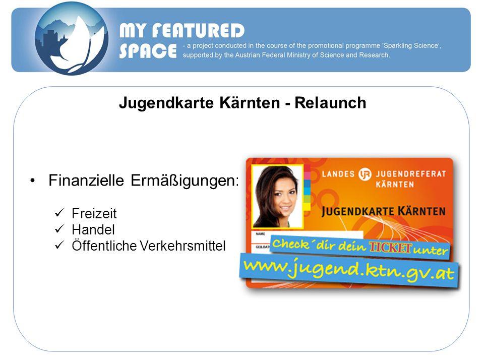 Jugendkarte Kärnten - Relaunch Finanzielle Ermäßigungen: Freizeit Handel Öffentliche Verkehrsmittel