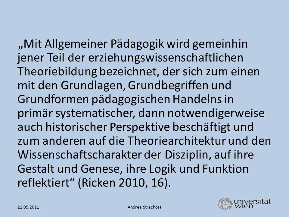 """""""Kern der allgemeinpädagogischen Arbeit ist die Auseinandersetzung mit und um einen 'pädagogischen Grundgedanken- gang', die auch die Justierung der Grundbegriffe wie auch die Erläuterung der Formen pädagogischen Handelns bestimmt (Ricken 2010, 16)."""