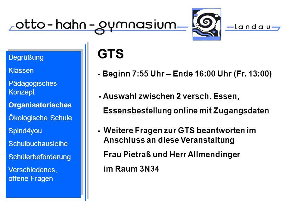 GTS - Weitere Fragen zur GTS beantworten im Anschluss an diese Veranstaltung Frau Pietraß und Herr Allmendinger im Raum 3N34 Begrüßung Klassen Pädagog