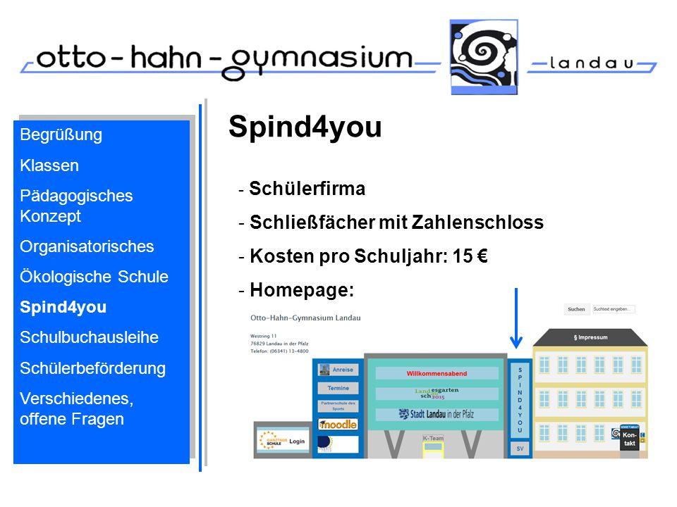 Spind4you - Schülerfirma - Schließfächer mit Zahlenschloss - Kosten pro Schuljahr: 15 € - Homepage: Begrüßung Klassen Pädagogisches Konzept Organisato