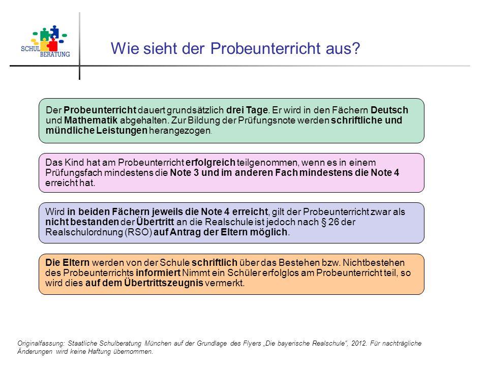 """Wie sieht der Probeunterricht aus? Originalfassung: Staatliche Schulberatung München auf der Grundlage des Flyers """"Die bayerische Realschule"""", 2012. F"""