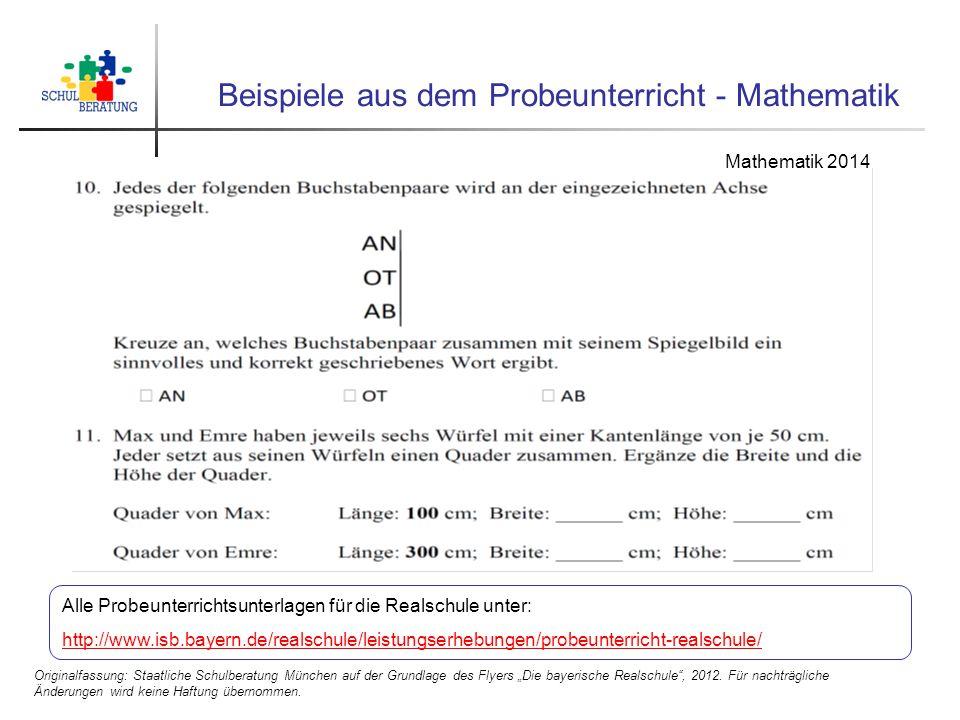 """Beispiele aus dem Probeunterricht - Mathematik Originalfassung: Staatliche Schulberatung München auf der Grundlage des Flyers """"Die bayerische Realschu"""