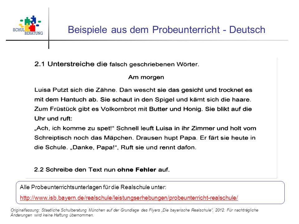 """Beispiele aus dem Probeunterricht - Deutsch Originalfassung: Staatliche Schulberatung München auf der Grundlage des Flyers """"Die bayerische Realschule"""""""