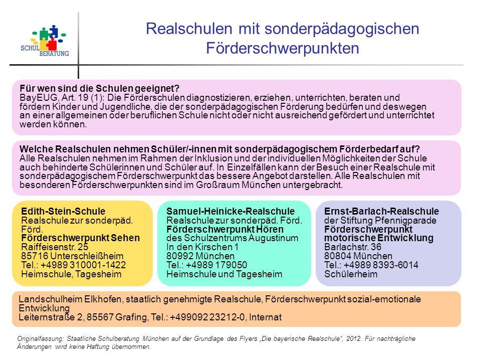 """Realschulen mit sonderpädagogischen Förderschwerpunkten Originalfassung: Staatliche Schulberatung München auf der Grundlage des Flyers """"Die bayerische"""