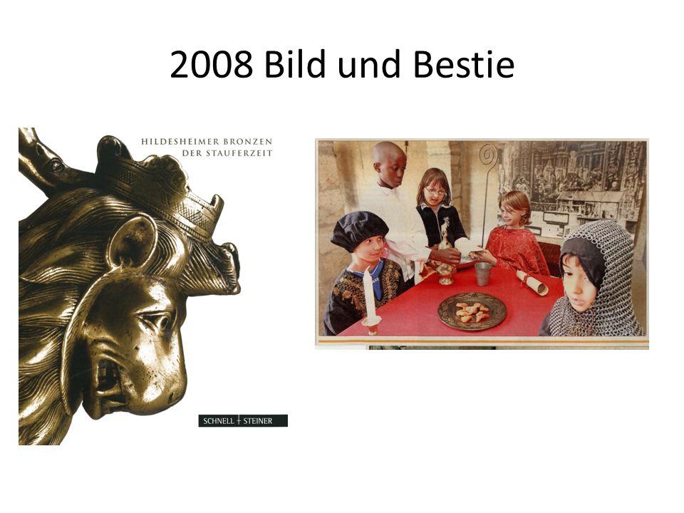 2008 Bild und Bestie