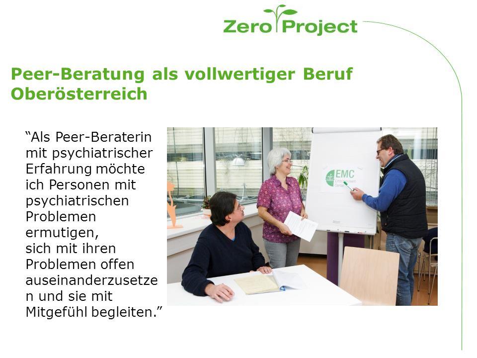 Peer-Beratung als vollwertiger Beruf Oberösterreich Als Peer-Beraterin mit psychiatrischer Erfahrung möchte ich Personen mit psychiatrischen Problemen ermutigen, sich mit ihren Problemen offen auseinanderzusetze n und sie mit Mitgefühl begleiten.