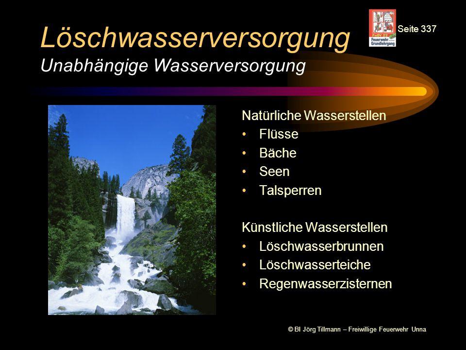 © BI Jörg Tillmann – Freiwillige Feuerwehr Unna Löschwasserversorgung Unabhängige Wasserversorgung Natürliche Wasserstellen Flüsse Bäche Seen Talsperr