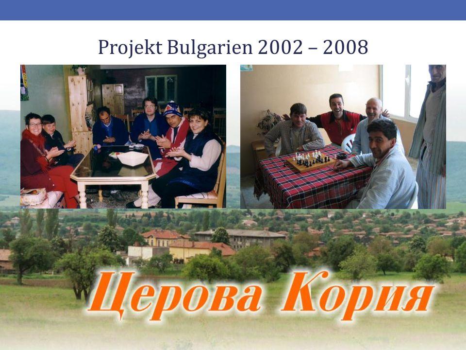 16 Projekt Bulgarien 2002 – 2008