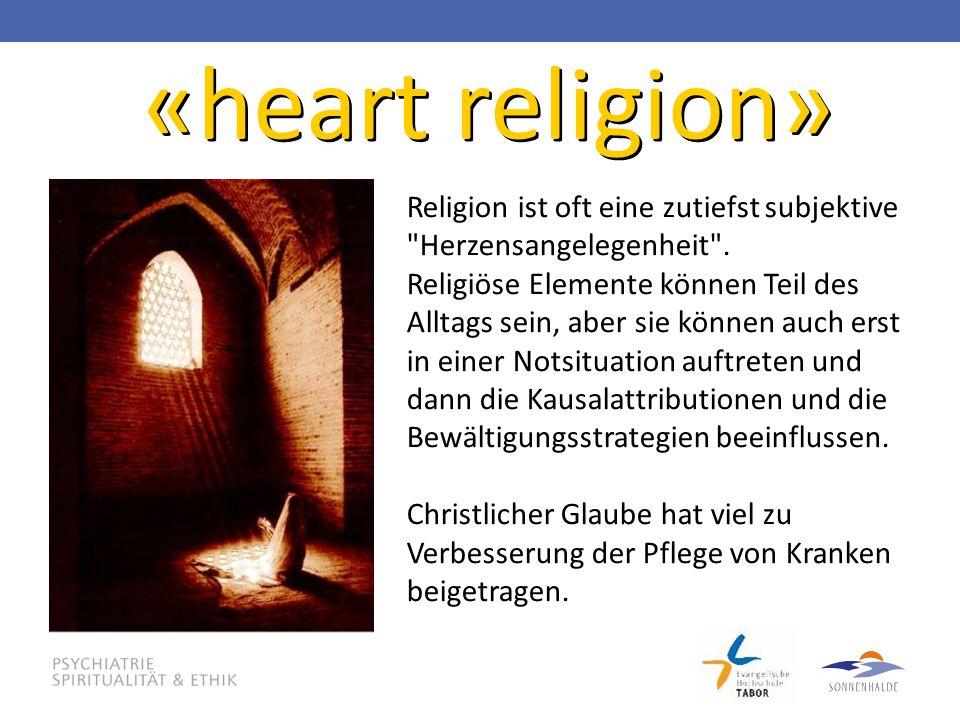 «heart religion» Religion ist oft eine zutiefst subjektive
