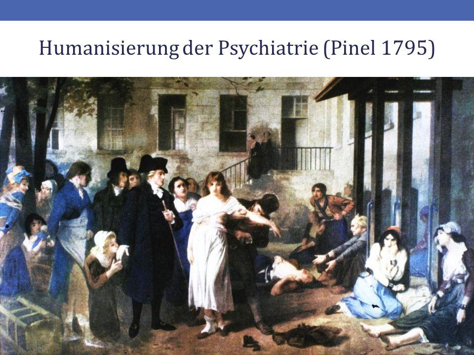 4 Humanisierung der Psychiatrie (Pinel 1795)