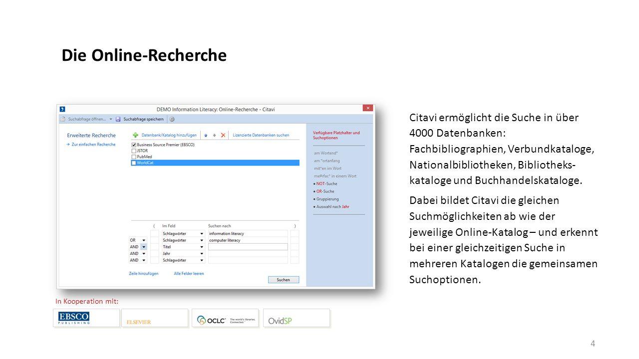 Die Online-Recherche Citavi ermöglicht die Suche in über 4000 Datenbanken: Fachbibliographien, Verbundkataloge, Nationalbibliotheken, Bibliotheks- kataloge und Buchhandelskataloge.