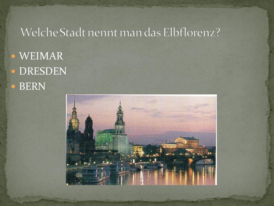WEIMAR DRESDEN BERN