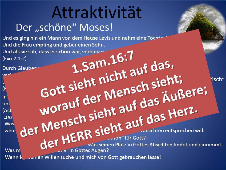 """Attraktivität Der """"schöne"""" Moses! Durch Glauben wurde Mose nach seiner Geburt von seinen Eltern drei Monate lang verborgen gehalten, weil sie sahen, d"""