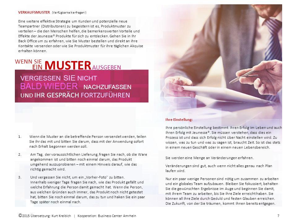 © 2015 Übersetzung: Kurt Kreibich   Kooperation: Business Center Amrhein 8 Begierde wecken.