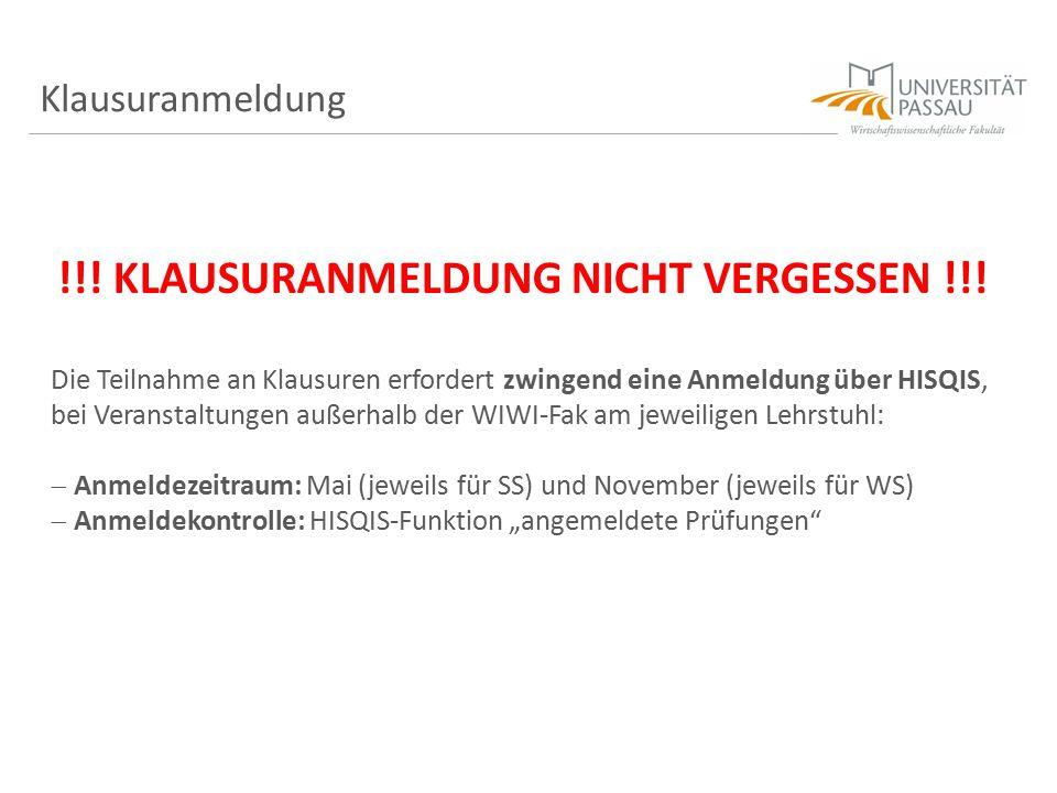 Klausuranmeldung !!! KLAUSURANMELDUNG NICHT VERGESSEN !!! Die Teilnahme an Klausuren erfordert zwingend eine Anmeldung über HISQIS, bei Veranstaltunge