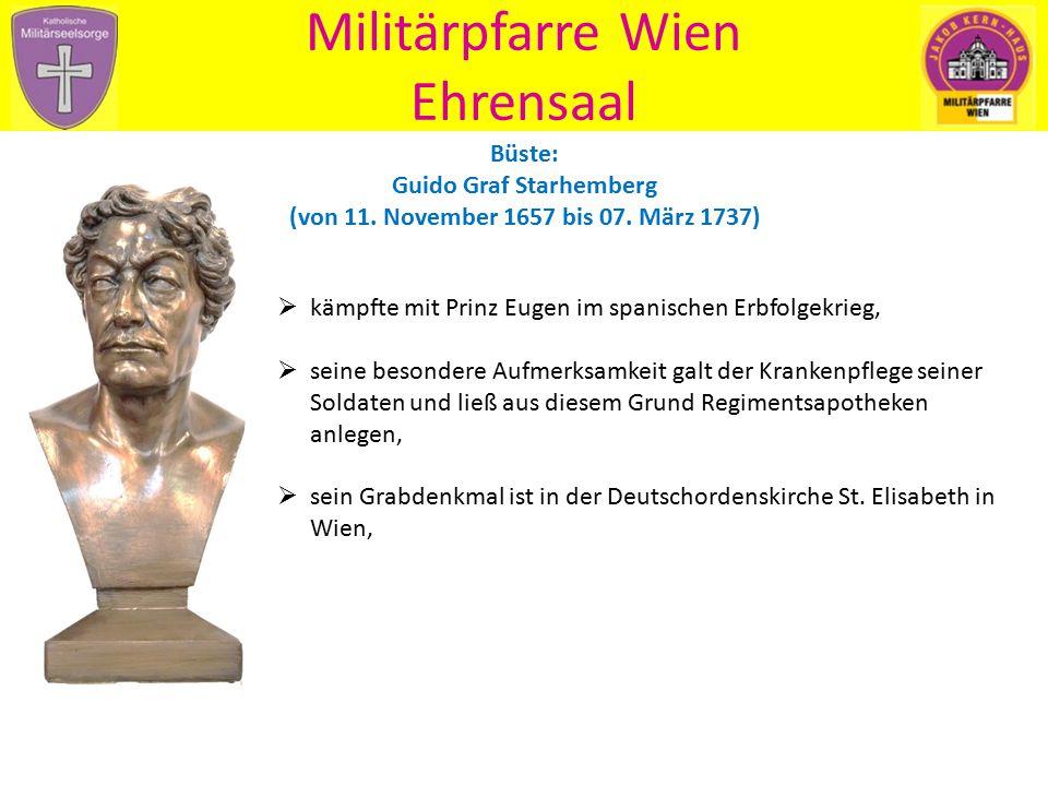 Büste: Guido Graf Starhemberg (von 11. November 1657 bis 07. März 1737) Militärpfarre Wien Ehrensaal  kämpfte mit Prinz Eugen im spanischen Erbfolgek