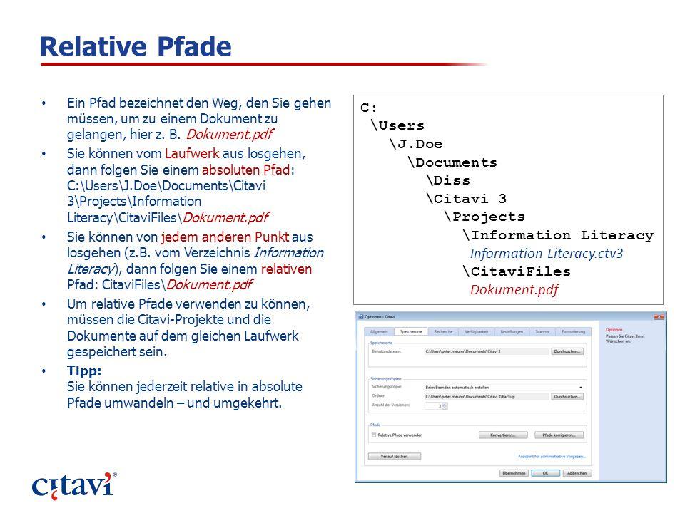 Relative Pfade Ein Pfad bezeichnet den Weg, den Sie gehen müssen, um zu einem Dokument zu gelangen, hier z. B. Dokument.pdf Sie können vom Laufwerk au