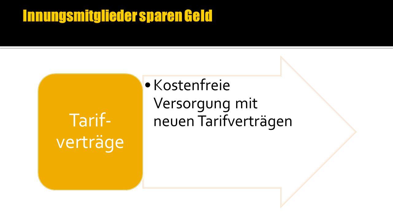 Kostenfreie Versorgung mit neuen Tarifverträgen Tarif- verträge