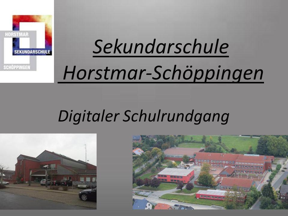 Sekundarschule Horstmar-Schöppingen Digitaler Schulrundgang