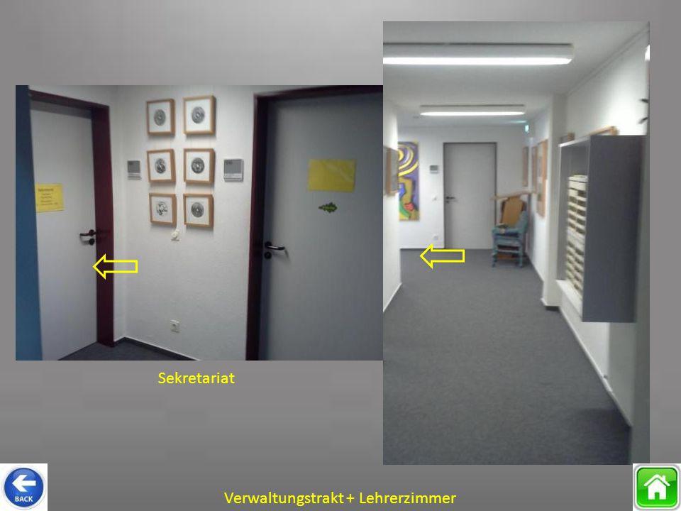 Sekretariat Verwaltungstrakt + Lehrerzimmer