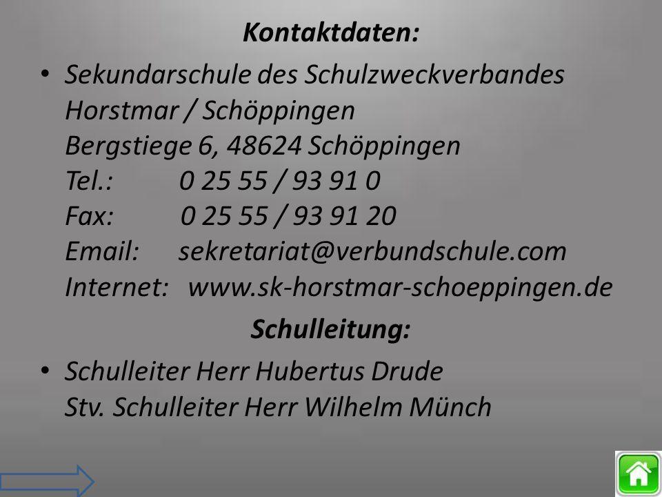 Kontaktdaten: Sekundarschule des Schulzweckverbandes Horstmar / Schöppingen Bergstiege 6, 48624 Schöppingen Tel.: 0 25 55 / 93 91 0 Fax: 0 25 55 / 93