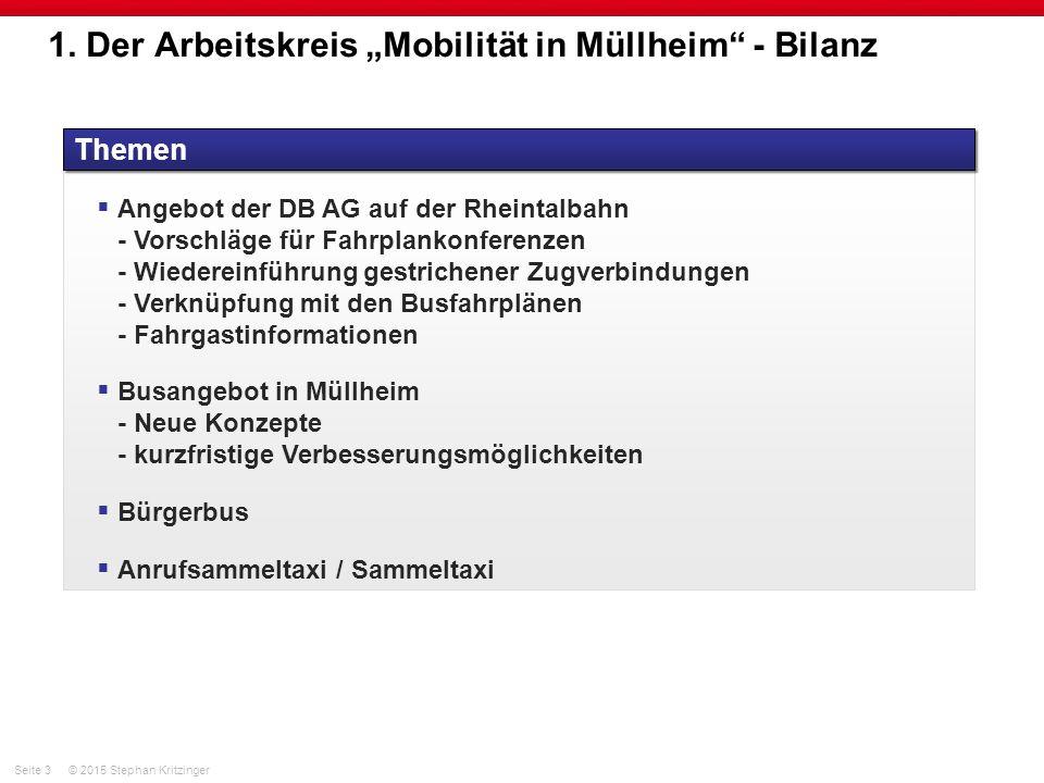"""Seite 3© 2015 Stephan Kritzinger 1. Der Arbeitskreis """"Mobilität in Müllheim"""" - Bilanz Themen  Angebot der DB AG auf der Rheintalbahn - Vorschläge für"""