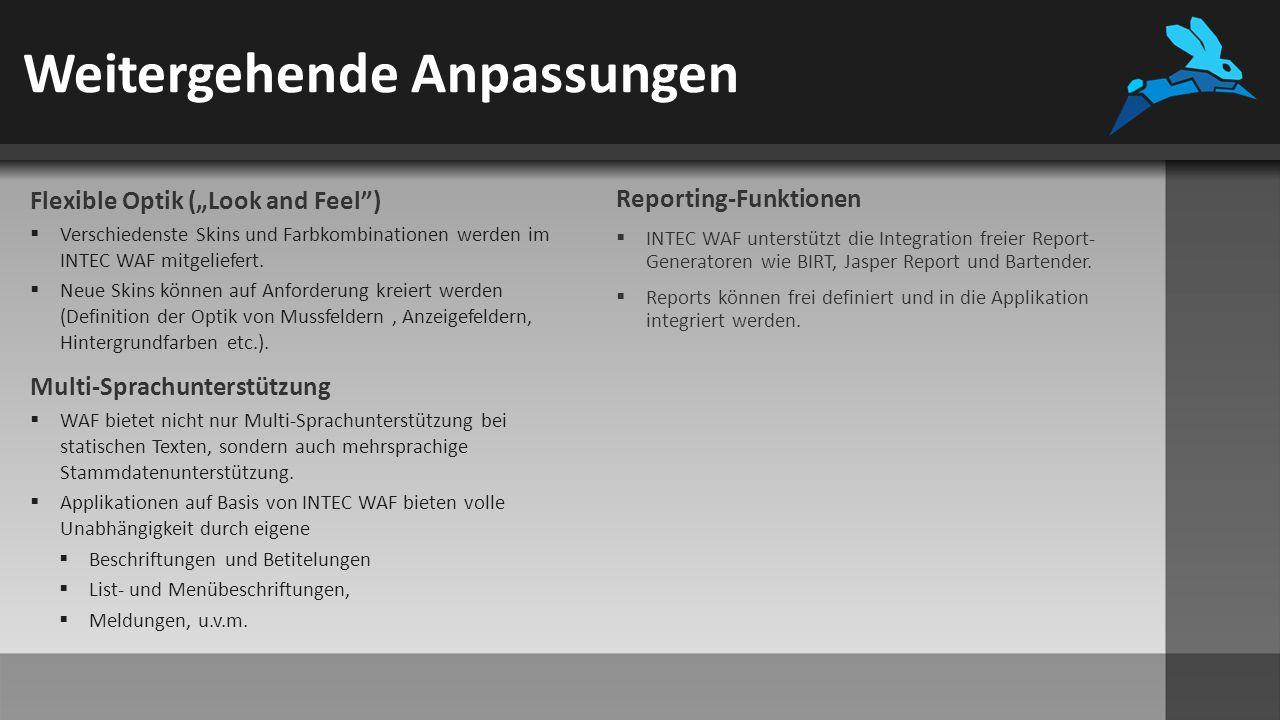 """Weitergehende Anpassungen Flexible Optik (""""Look and Feel )  Verschiedenste Skins und Farbkombinationen werden im INTEC WAF mitgeliefert."""