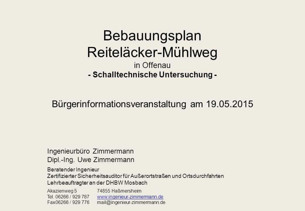 Bebauungsplan Reiteläcker-Mühlweg in Offenau - Schalltechnische Untersuchung - Bürgerinformationsveranstaltung am 19.05.2015 Ingenieurbüro Zimmermann