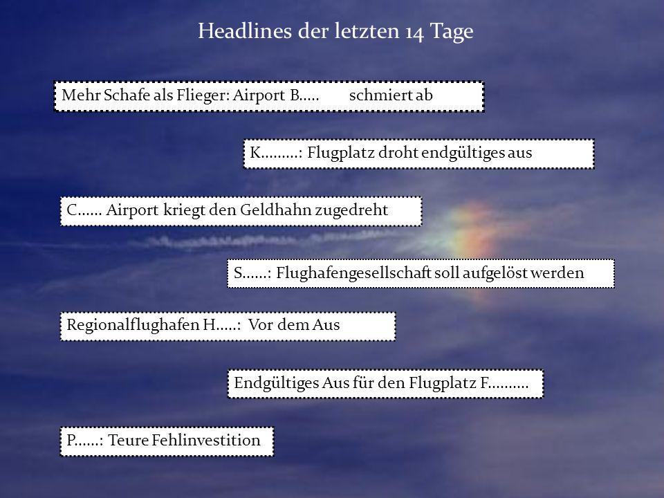 Mehr Schafe als Flieger: Airport B.....