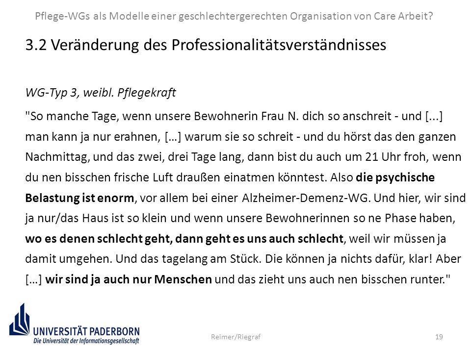 19 3.2 Veränderung des Professionalitätsverständnisses WG-Typ 3, weibl. Pflegekraft