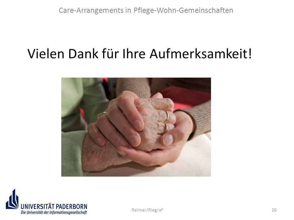 26Reimer/Riegraf Vielen Dank für Ihre Aufmerksamkeit! Care-Arrangements in Pflege-Wohn-Gemeinschaften