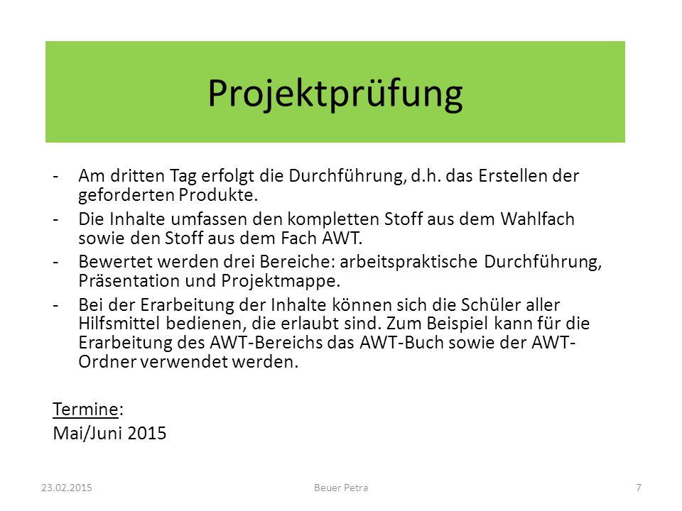 Projektprüfung -Am dritten Tag erfolgt die Durchführung, d.h.