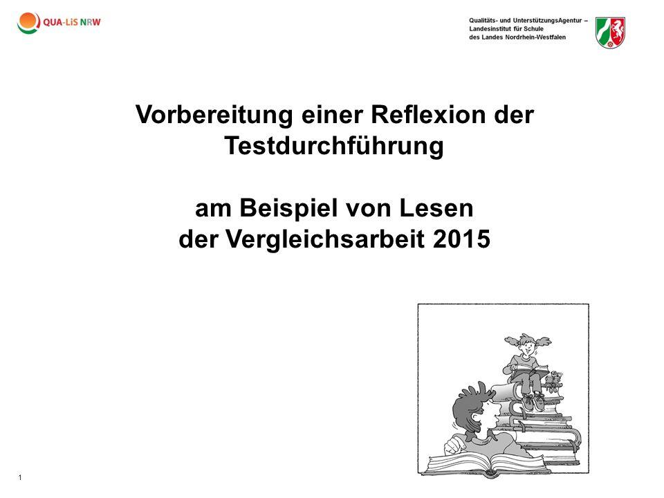 1 Vorbereitung einer Reflexion der Testdurchführung am Beispiel von Lesen der Vergleichsarbeit 2015