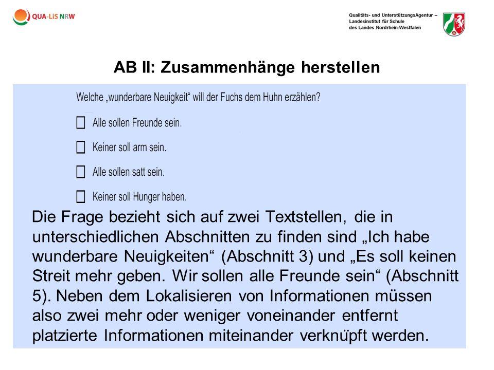 """AB II: Zusammenhänge herstellen Die Frage bezieht sich auf zwei Textstellen, die in unterschiedlichen Abschnitten zu finden sind """"Ich habe wunderbare"""