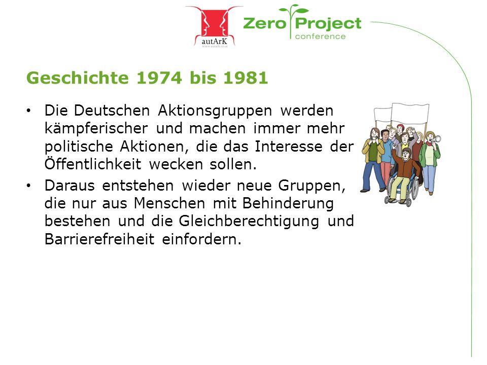 Geschichte 1974 bis 1981 Die Deutschen Aktionsgruppen werden kämpferischer und machen immer mehr politische Aktionen, die das Interesse der Öffentlich