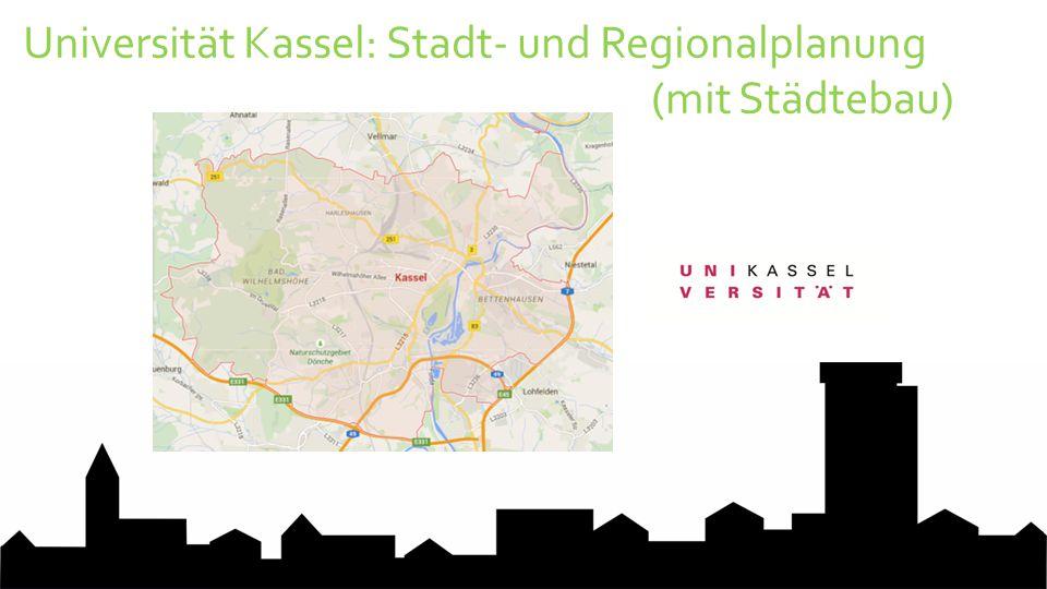 Universität Kassel: Stadt- und Regionalplanung (mit Städtebau)