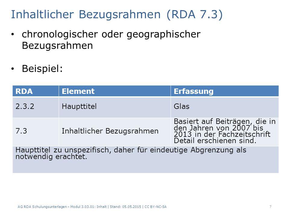 Illustrierender Inhalt (RDA 7.15) AG RDA Schulungsunterlagen – Modul 3.03.01: Inhalt | Stand: 05.05.2015 | CC BY-NC-SA 18 RDAElementErfassung 7.15Illustrierender InhaltIllustrationen Weniger als 40 % Abbildungen.