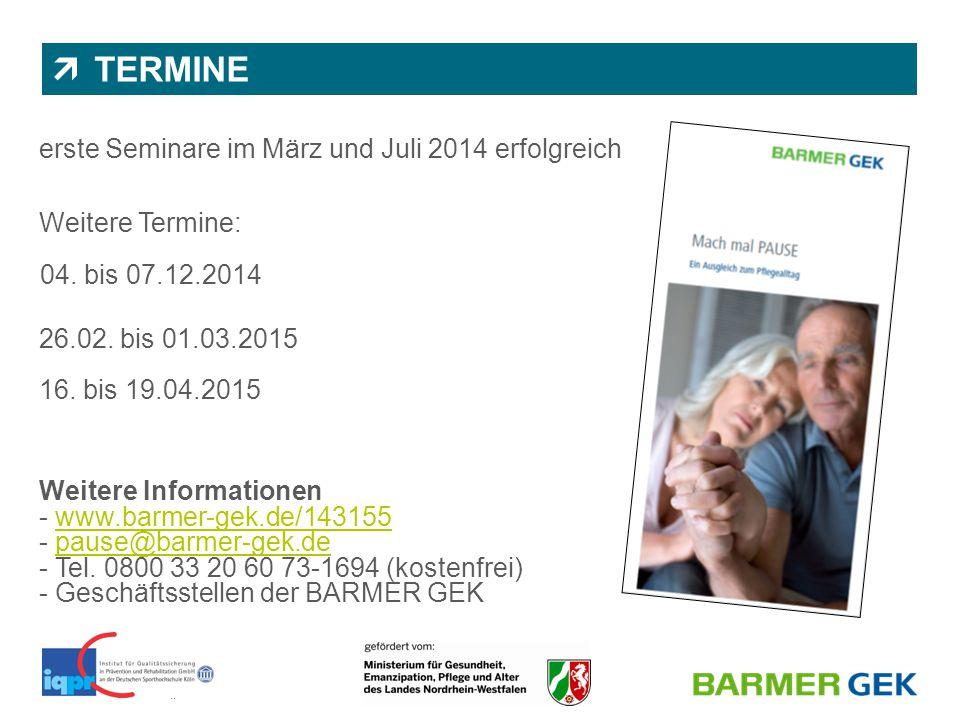 || BARMER GEK | Abteilung 1150 | Dr. Nicole Wassiljew & Juliane Diekmann  TERMINE erste Seminare im März und Juli 2014 erfolgreich Weitere Termine: 0
