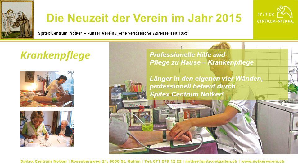 Professionelle Hilfe und Pflege zu Hause – Krankenpflege Länger in den eigenen vier Wänden, professionell betreut durch Spitex Centrum Notker.