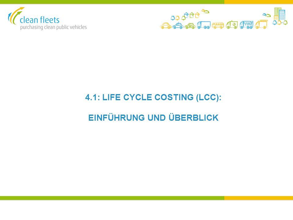 4.1: LIFE CYCLE COSTING (LCC): EINFÜHRUNG UND ÜBERBLICK