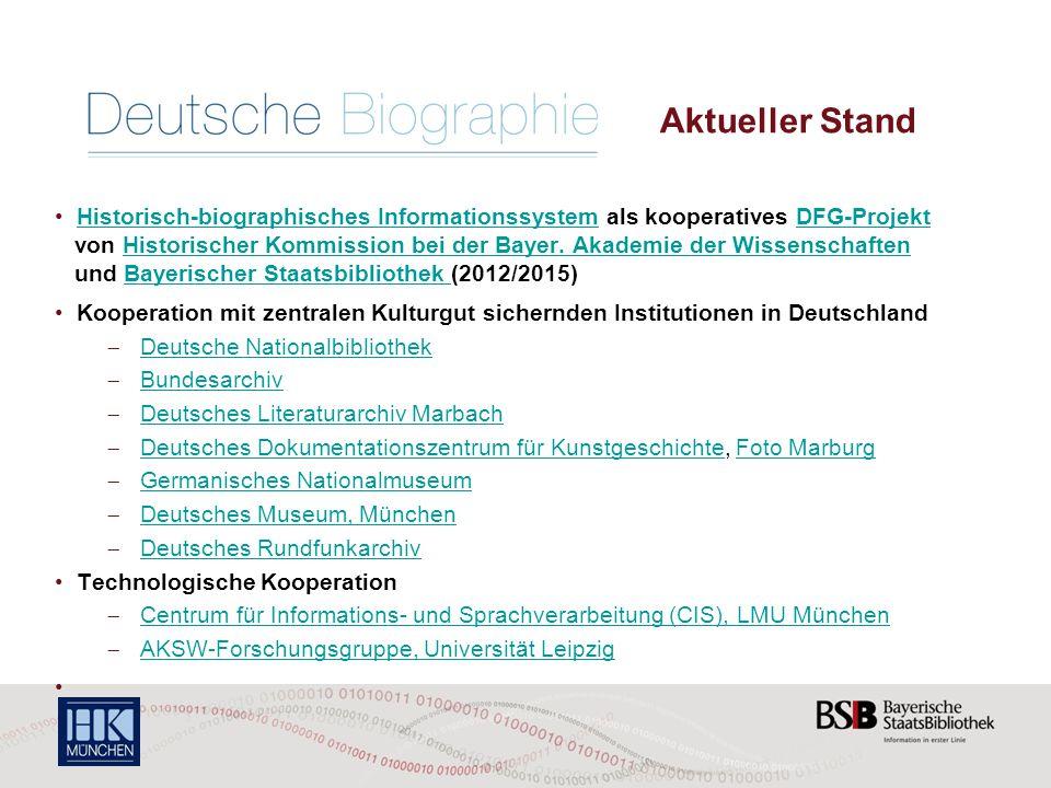 Aktueller Stand Historisch-biographisches Informationssystem als kooperatives DFG-Projekt von Historischer Kommission bei der Bayer.