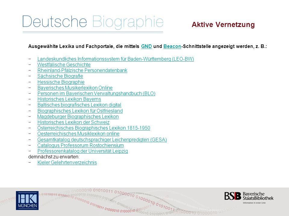 Die Deutsche Biographie – Aktive Vernetzung Ausgewählte Lexika und Fachportale, die mittels GND und Beacon-Schnittstelle angezeigt werden, z.