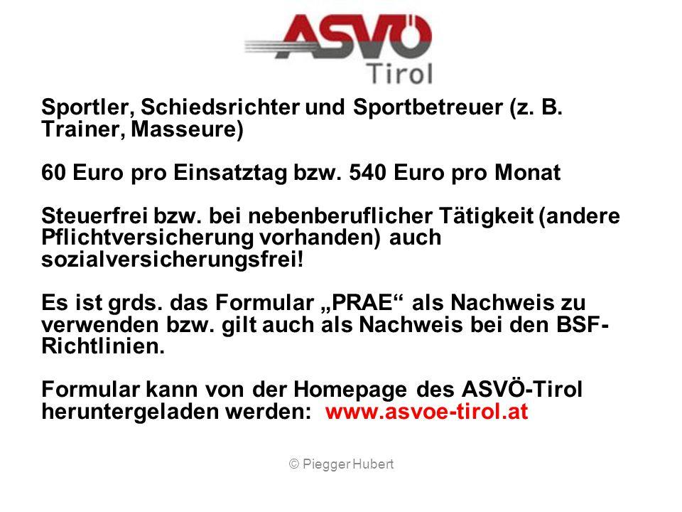 Pauschale Reiseaufwandsentschädigungen Abrechnung nach Vereinsrichtlinien © Piegger Hubert