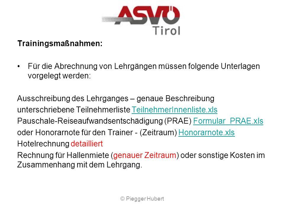 Information zur Abrechnung von BUNDESSPORTFÖRDERUNGSMITTEL beim ASVÖ-Tirol Bundesportförderungen werden vom ASVÖ Tirol nur an Mitgliedsvereine und aus