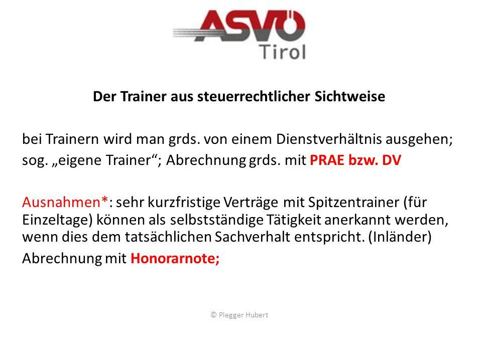Sportler, Schiedsrichter und Sportbetreuer (z.B. Trainer, Masseure) 60 Euro pro Einsatztag bzw.