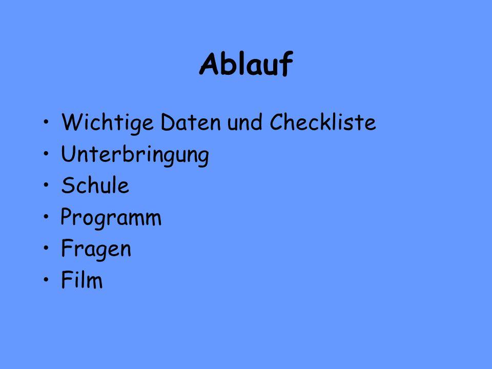 Ablauf Wichtige Daten und Checkliste Unterbringung Schule Programm Fragen Film