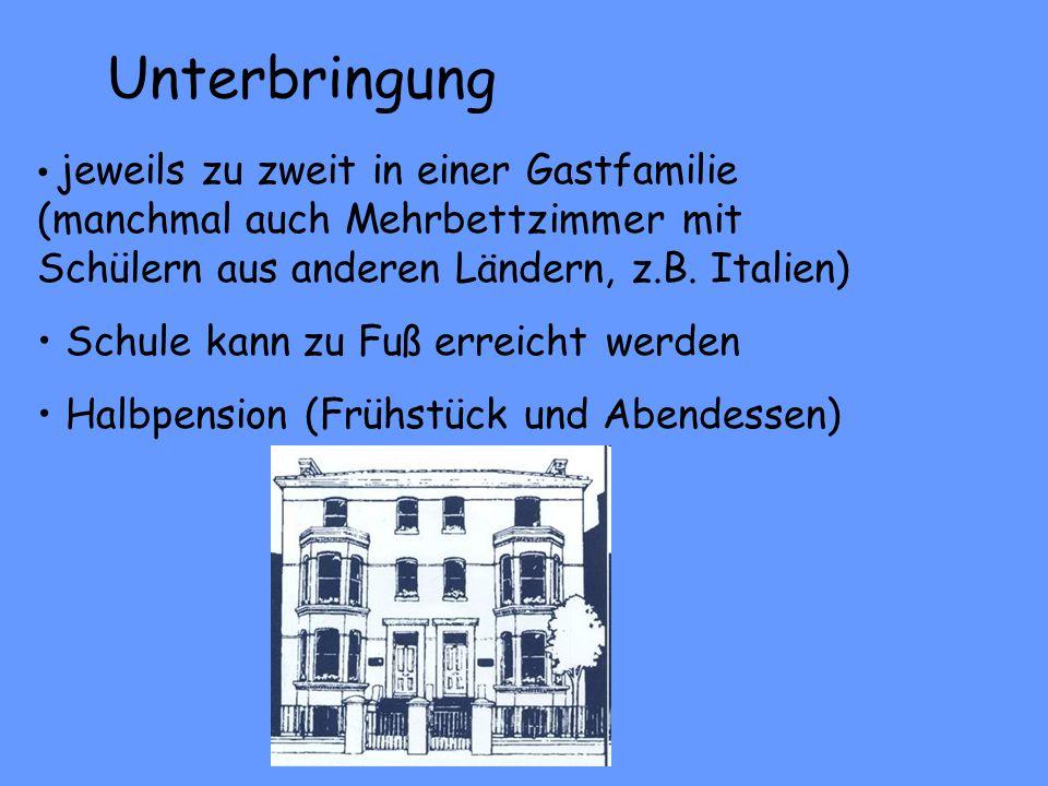 Unterbringung jeweils zu zweit in einer Gastfamilie (manchmal auch Mehrbettzimmer mit Schülern aus anderen Ländern, z.B. Italien) Schule kann zu Fuß e