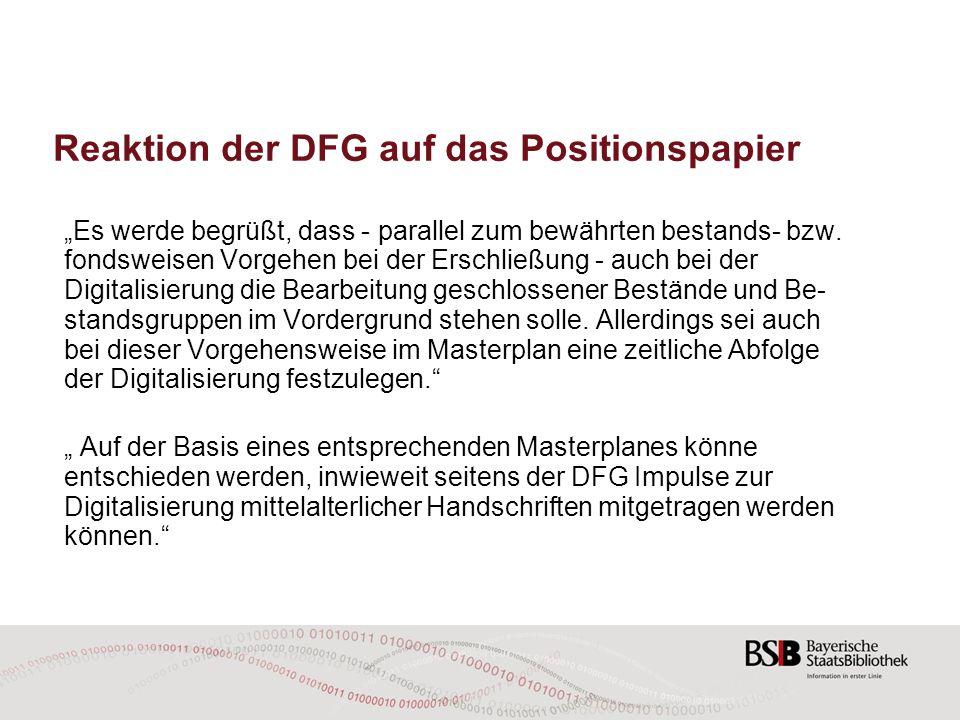 """Reaktion der DFG auf das Positionspapier """"Es werde begrüßt, dass - parallel zum bewährten bestands- bzw. fondsweisen Vorgehen bei der Erschließung -"""