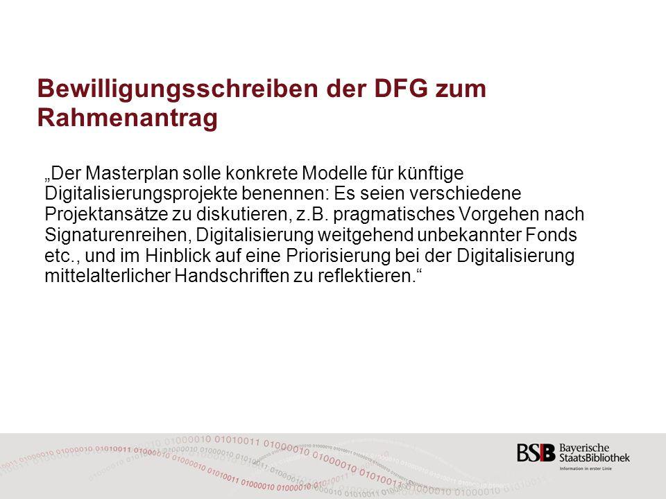 """Bewilligungsschreiben der DFG zum Rahmenantrag """"Der Masterplan solle konkrete Modelle für künftige Digitalisierungsprojekte benennen: Es seien versch"""